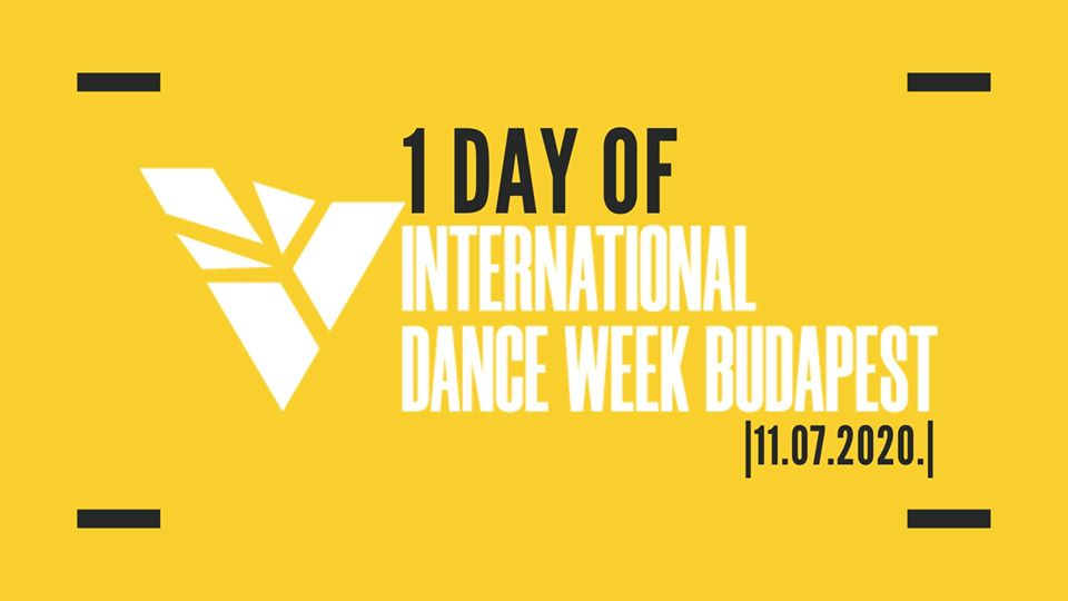 1 nap IDW – International Dance Week Budapest / 2020.07.11.