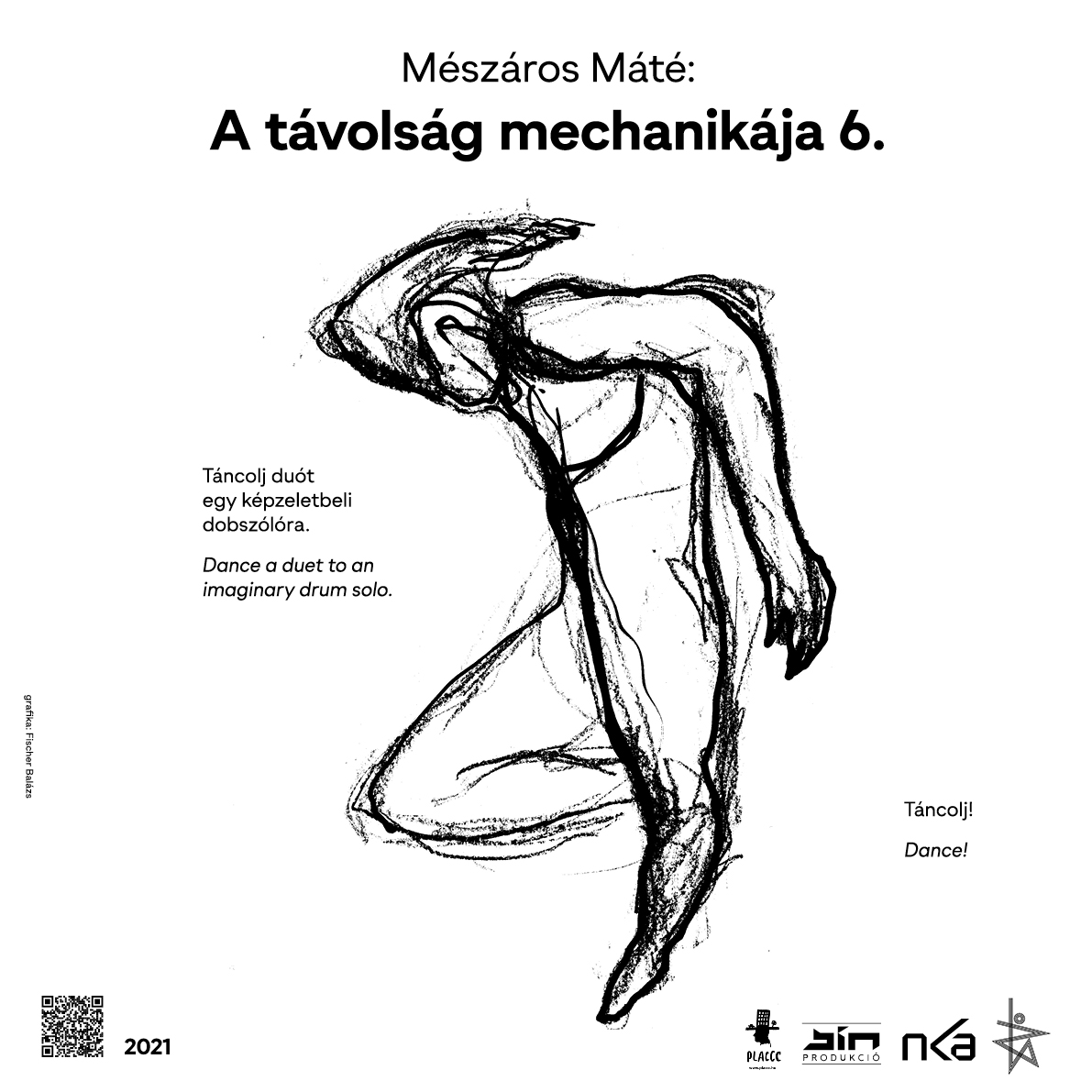 Mészáros Máté: A távolság mechanikája / 2021.06.21. a Placcc Dance keretében